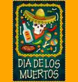 death day skull with sombrero tequila maracas vector image