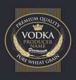 label for vodka with wheat ears and crown vector image