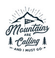 travel t-shirt print the mountains are calling vector image vector image