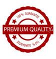 premium quality 100 guarantee rubber stamp vector image