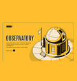 astronomical observatory isometric website vector image vector image