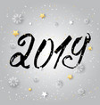 hand drawn signs lettering 2019 for happy new vector image vector image
