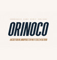 orinoko condensed oblique san serif font vector image vector image