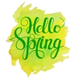 Hello Spring lettering on yellow green watercolor vector image