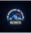 mountains neon sign shiny mountain silhouette vector image vector image