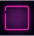 neon sign in square shape bright neon light vector image vector image