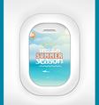 Aircraft window Summer season vacation Vacation v vector image vector image