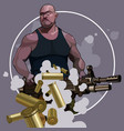 cartoon strong man with big automatic weapons vector image vector image
