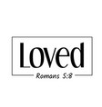 christian quote on hope - loved vector image vector image