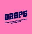 abstract font drops vector image