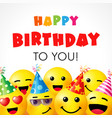 happy birthday to you smile icons card vector image