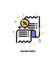 icon receipt as reward points or customer loyalty vector image vector image