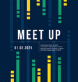 cool colorful background card design for meet up vector image vector image