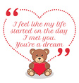 Inspirational love quote I feel like my life vector image vector image