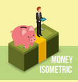 businessman standing with piggy on pile banknote vector image