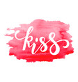kiss hand drawn creative calligraphy and brush vector image vector image