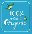 organic 100 natural card poster logos vector image vector image