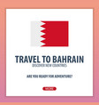 travel to bahrain discover and explore new vector image vector image