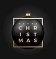 black christmas ball on dark background with vector image vector image