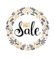hot sale poster hand lettering in floral vector image vector image