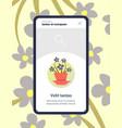 mobile app house plants flower care smartphone vector image