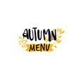 autumn menu badge isolated design label season vector image vector image