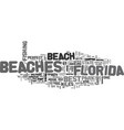 Best beaches in florida text word cloud concept