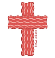 Cross Bacon Design Concept for T-shirt Believe in vector image
