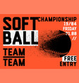 softball championship typographical style poster vector image vector image