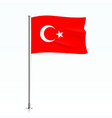 turkey flag waving on a metallic pole vector image vector image
