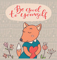 be good to yourself motivation card banner - fox vector image