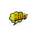 hello speech bubble cloud greeting halftone label vector image