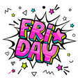 lettering friday week day pop art style vector image
