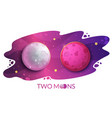 two moons mystical phenomenon on the starry sky vector image vector image