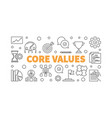 core values concept or banner in thin vector image vector image