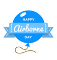 happy airborne day greeting emblem vector image