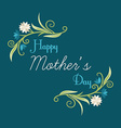 happy mothers day hand-drawn greeting card vector image vector image