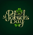 happy stpatrick s day label with lettering vector image vector image