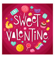 valentine day sticker with sweets vector image vector image
