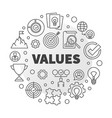 business values round minimal outline vector image vector image
