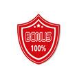 bonus label shield icon isolated sticker badge vector image vector image