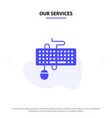our services device interface keyboard mouse vector image vector image