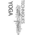 yoga techniques text word cloud concept vector image vector image