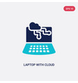 two color laptop with cloud data icon from vector image vector image