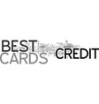 best credit cards text word cloud concept vector image vector image
