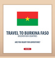 travel to burkina faso discover and explore new vector image vector image