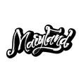 maryland sticker modern calligraphy hand vector image