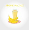 glass of bio fresh banana juice vector image