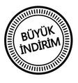 big sale stamp in turkish vector image vector image