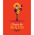 cinco de mayo card mariachi man with guitar vector image